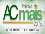 Finalista do Prêmio AC Mais 2016 na Categoria Destaque BVS